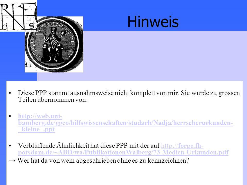 Diese PPP stammt ausnahmsweise nicht komplett von mir. Sie wurde zu grossen Teilen übernommen von: http://web.uni- bamberg.de/ggeo/hilfswissenschaften