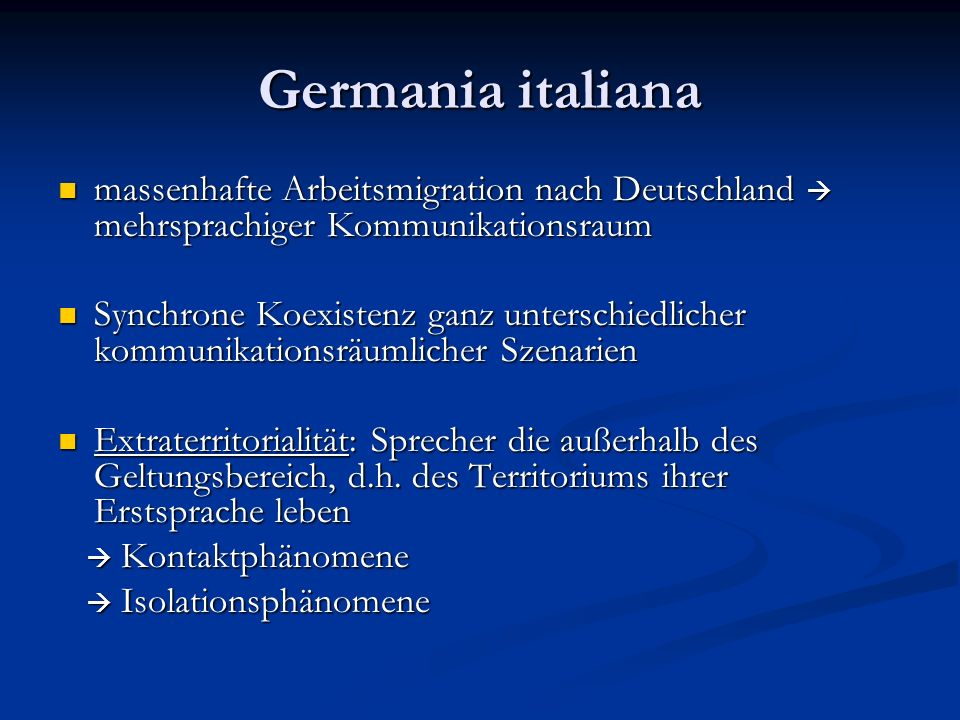 Germania italiana massenhafte Arbeitsmigration nach Deutschland mehrsprachiger Kommunikationsraum massenhafte Arbeitsmigration nach Deutschland mehrsp