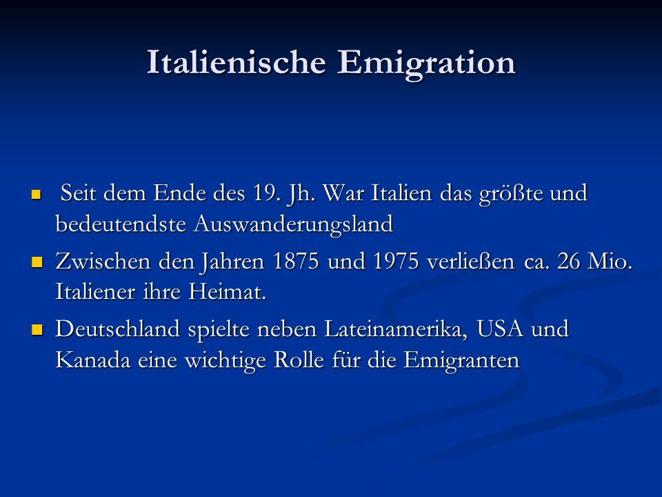 Italienische Emigration 1876 beginn der Emigration aus Italien 1876 beginn der Emigration aus Italien Zurückgehende landwirtschaftlichen Erträge in Europa Zurückgehende landwirtschaftlichen Erträge in Europa Maschinen ersetzen handwerkliche Arbeiten Maschinen ersetzen handwerkliche Arbeiten Weniger Emigration während der Zeit des Faschismus Weniger Emigration während der Zeit des Faschismus Mussolini wollte die Auswanderung beschränken Mussolini wollte die Auswanderung beschränken