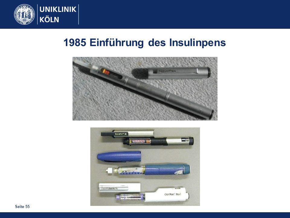 Seite 55 1985 Einführung des Insulinpens