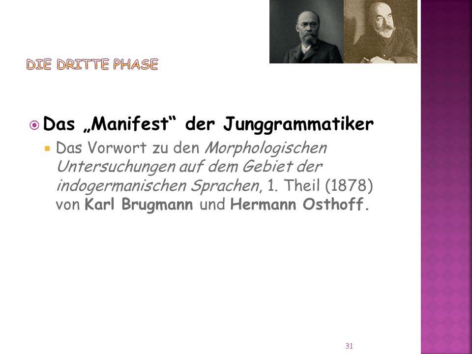 Das Manifest der Junggrammatiker Das Vorwort zu den Morphologischen Untersuchungen auf dem Gebiet der indogermanischen Sprachen, 1.