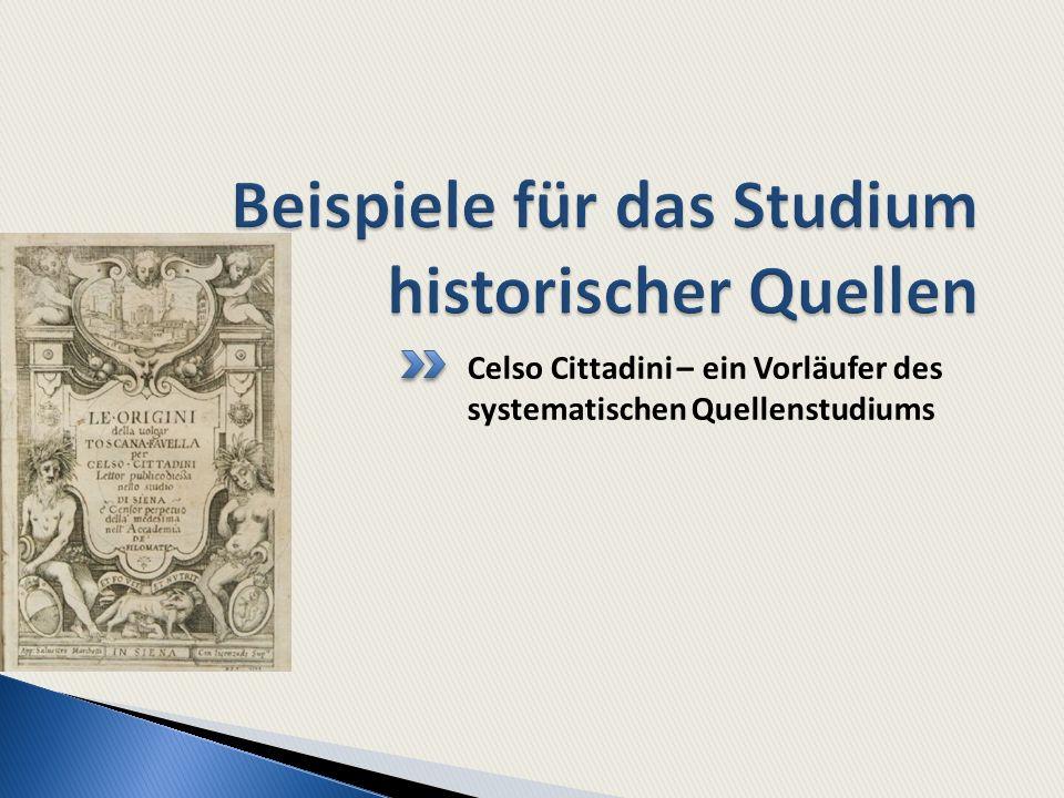 Celso Cittadini – ein Vorläufer des systematischen Quellenstudiums