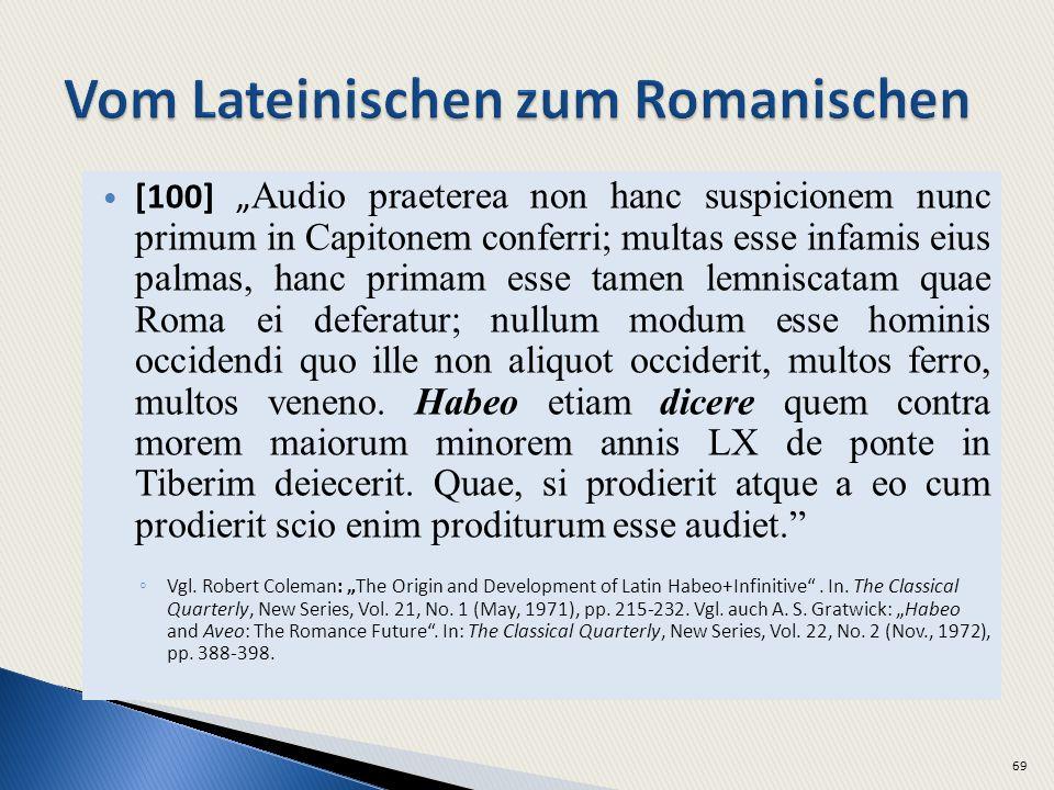[100] Audio praeterea non hanc suspicionem nunc primum in Capitonem conferri; multas esse infamis eius palmas, hanc primam esse tamen lemniscatam quae