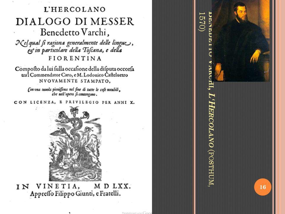 B ENEDETTO V ARCHI, LH ERCOLANO ( POSTHUM, 1570) 16