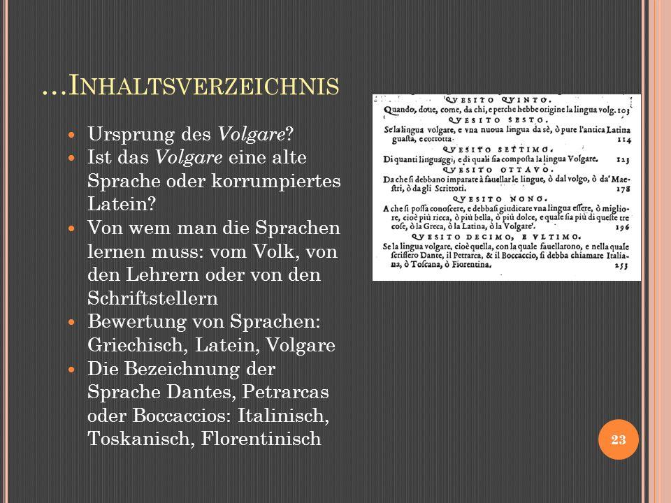 …I NHALTSVERZEICHNIS Ursprung des Volgare .