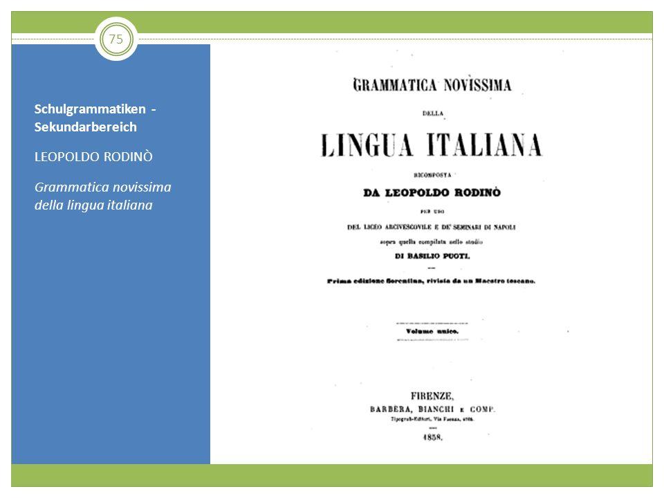 Schulgrammatiken - Sekundarbereich LEOPOLDO RODINÒ Grammatica novissima della lingua italiana 75