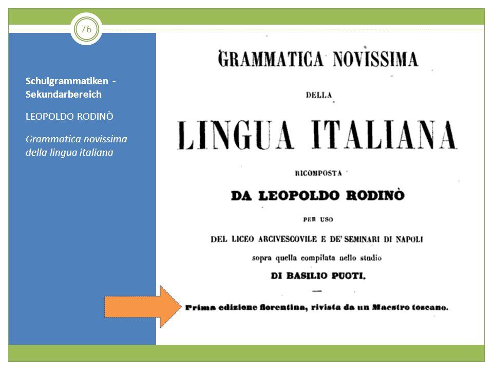 Schulgrammatiken - Sekundarbereich LEOPOLDO RODINÒ Grammatica novissima della lingua italiana 76