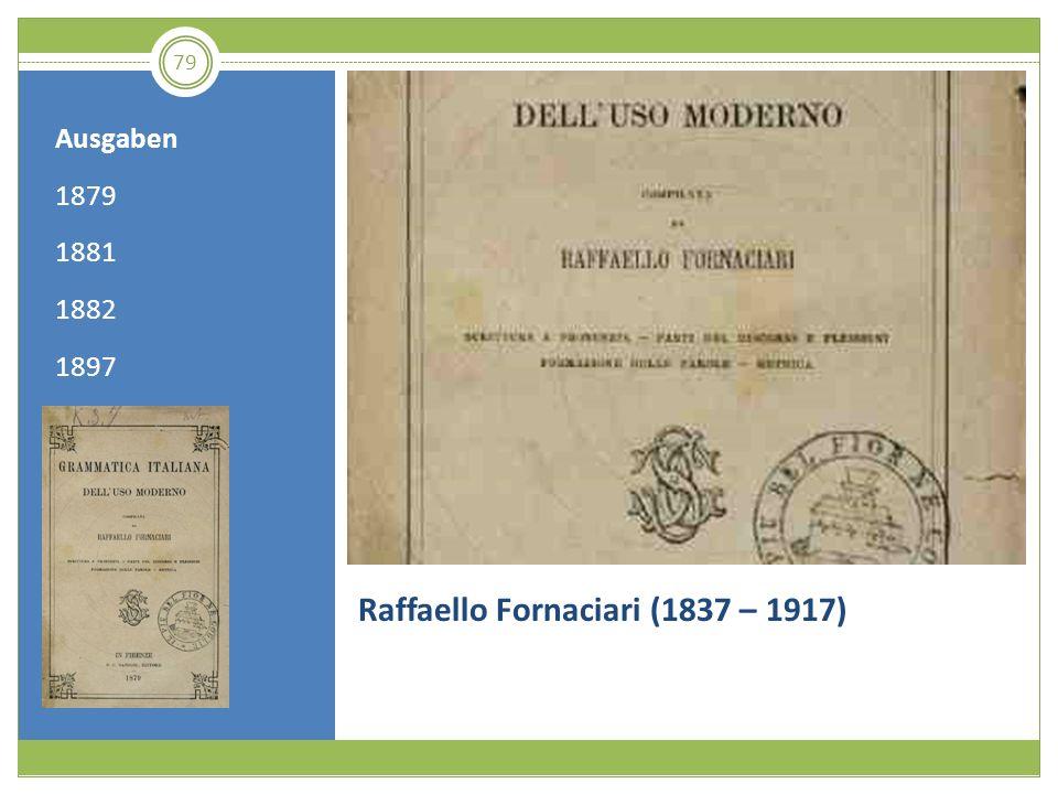 79 Raffaello Fornaciari (1837 – 1917) Ausgaben 1879 1881 1882 1897