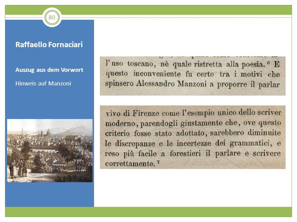 Raffaello Fornaciari Auszug aus dem Vorwort Hinweis auf Manzoni 80