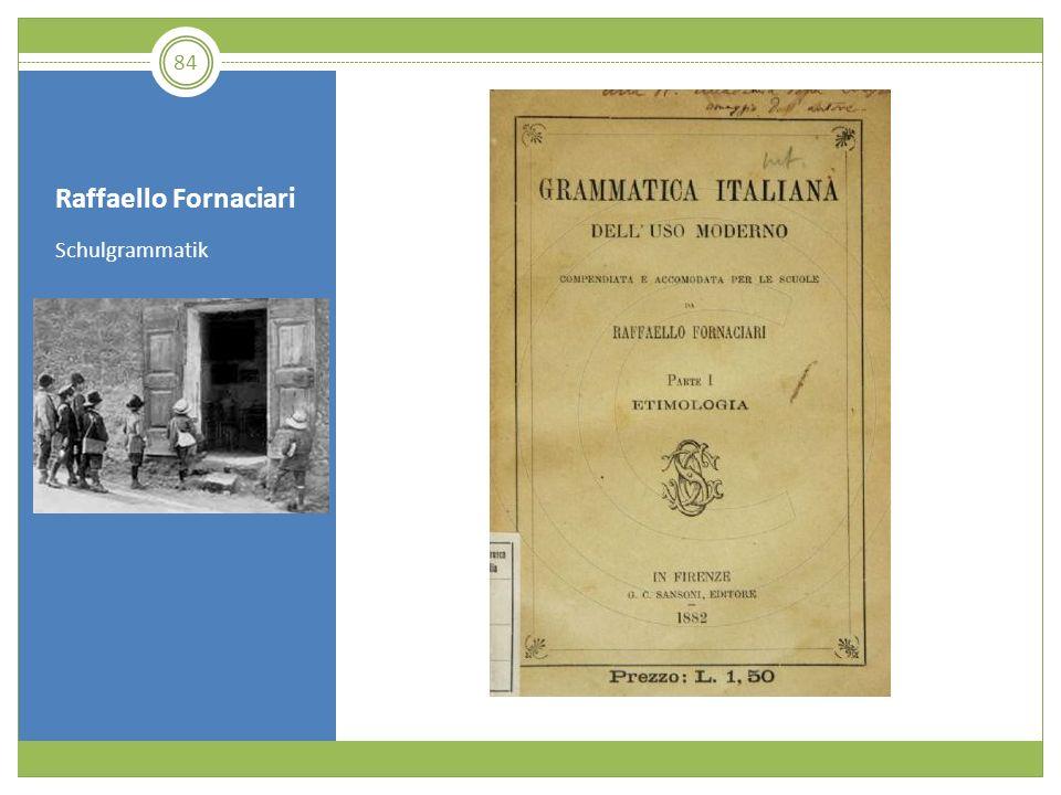 Raffaello Fornaciari Schulgrammatik 84