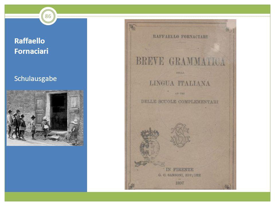 Raffaello Fornaciari Schulausgabe 86