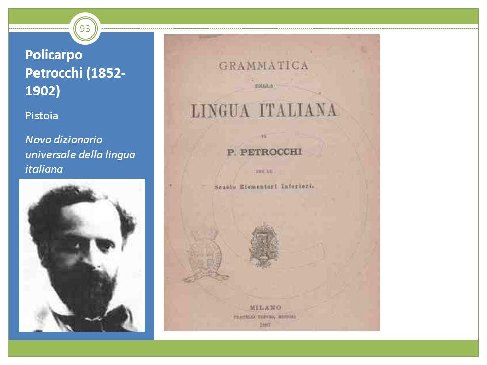 Policarpo Petrocchi (1852- 1902) Pistoia Novo dizionario universale della lingua italiana 93