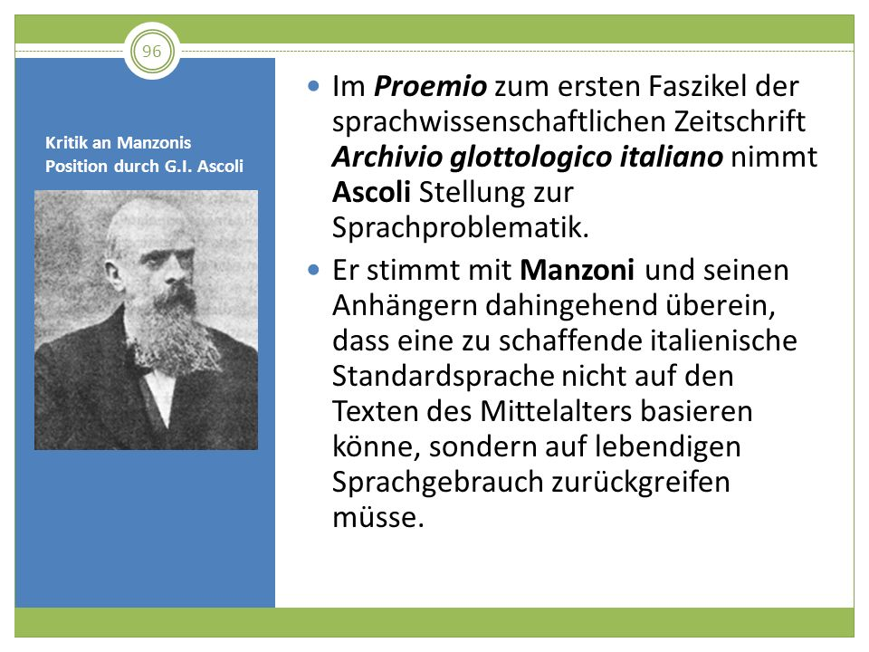 Kritik an Manzonis Position durch G.I. Ascoli Im Proemio zum ersten Faszikel der sprachwissenschaftlichen Zeitschrift Archivio glottologico italiano n