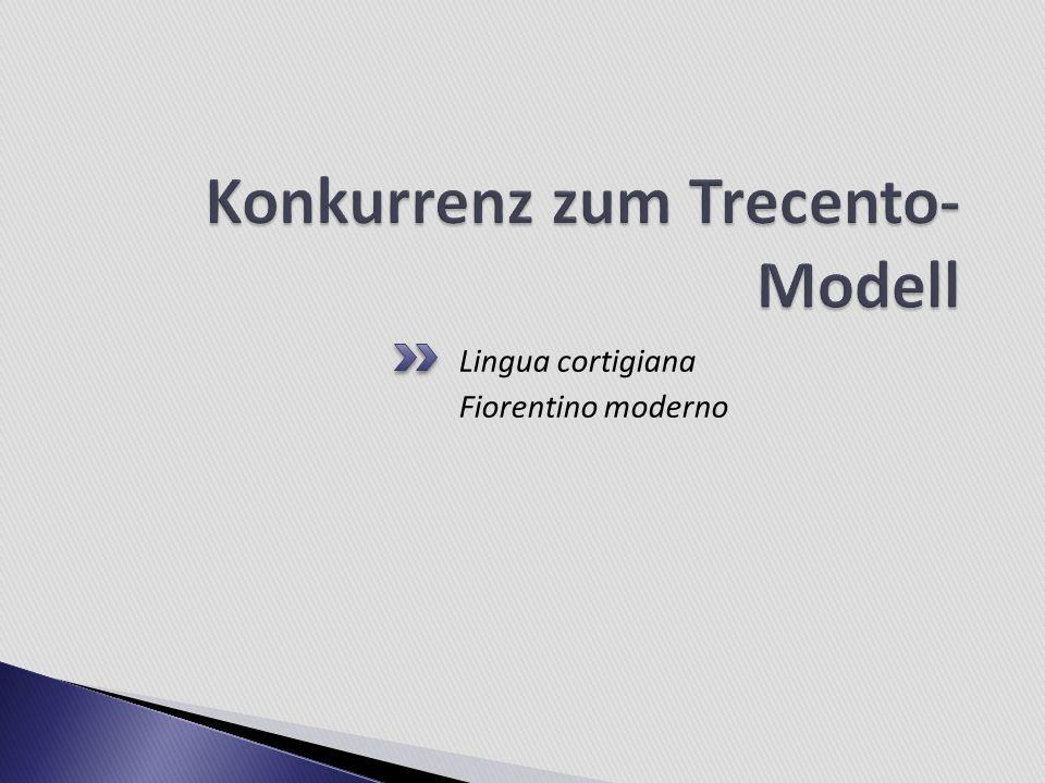 Lingua cortigiana Fiorentino moderno