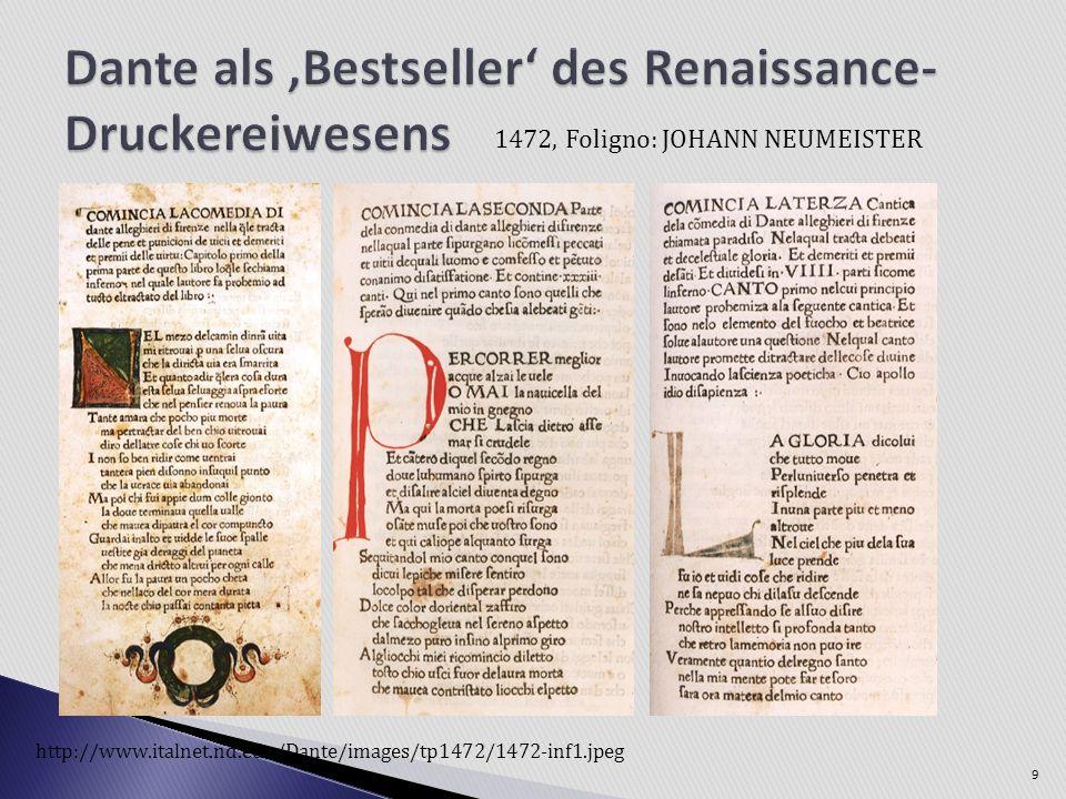 9 http://www.italnet.nd.edu/Dante/images/tp1472/1472-inf1.jpeg 1472, Foligno: JOHANN NEUMEISTER