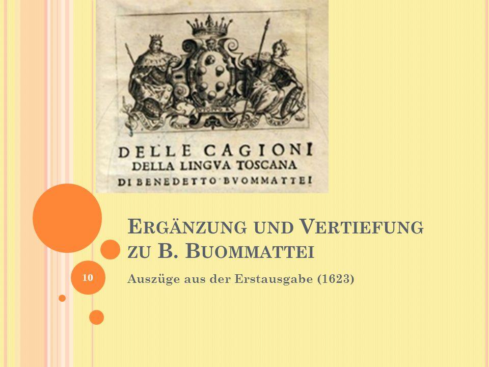 E RGÄNZUNG UND V ERTIEFUNG ZU B. B UOMMATTEI Auszüge aus der Erstausgabe (1623) 10