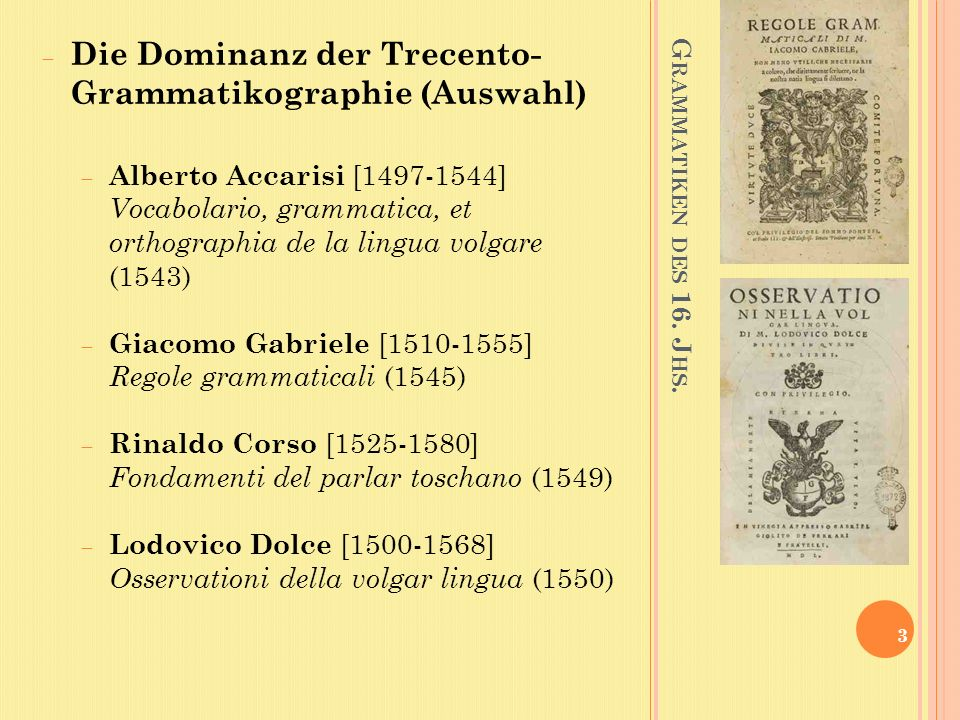 B. B UOMMATTEI, D ELLA LINGUA TOSCANA 34 Anwendung der auf Begriffe auf die Sprache