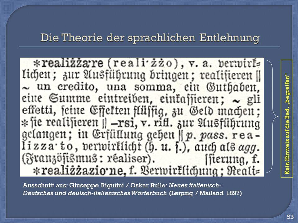 53 Ausschnitt aus: Giuseppe Rigutini / Oskar Bulle: Neues italienisch- Deutsches und deutsch-italienisches Wörterbuch (Leipzig / Mailand 1897) Kein Hi