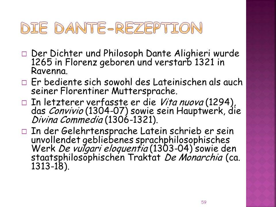 Der Dichter und Philosoph Dante Alighieri wurde 1265 in Florenz geboren und verstarb 1321 in Ravenna.