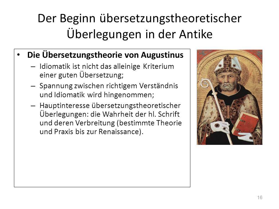 Der Beginn übersetzungstheoretischer Überlegungen in der Antike Die Übersetzungstheorie von Augustinus – Idiomatik ist nicht das alleinige Kriterium e