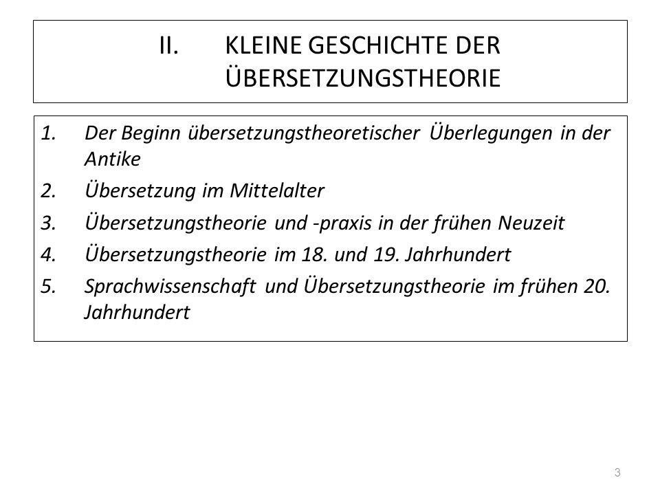 Kleine Geschichte der Übersetzungstheorie 1.