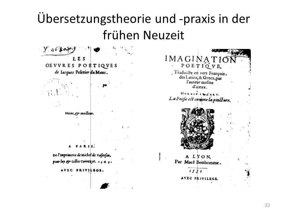 Übersetzungstheorie und -praxis in der frühen Neuzeit 33