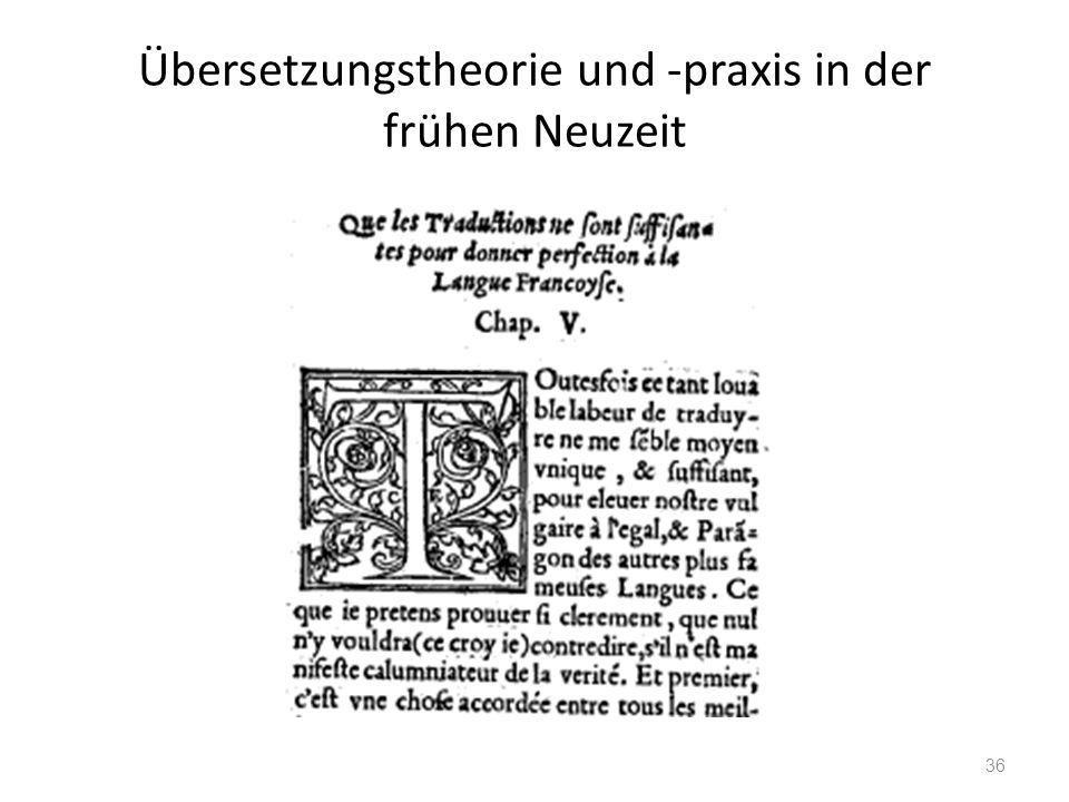 Übersetzungstheorie und -praxis in der frühen Neuzeit 36