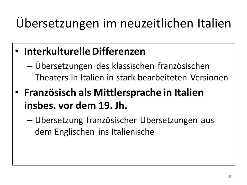 Übersetzungen im neuzeitlichen Italien Interkulturelle Differenzen – Übersetzungen des klassischen französischen Theaters in Italien in stark bearbeit