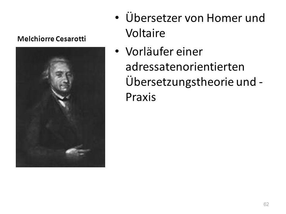 Melchiorre Cesarotti Übersetzer von Homer und Voltaire Vorläufer einer adressatenorientierten Übersetzungstheorie und - Praxis 62