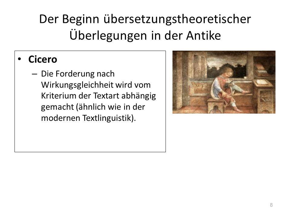 Der Beginn übersetzungstheoretischer Überlegungen in der Antike Römische Antike – Horaz (65 - 8 v.Chr.) – Horaz unterscheidet in seiner Ars poetica zwischen wörtlicher und sinngemäßer Übersetzung 9