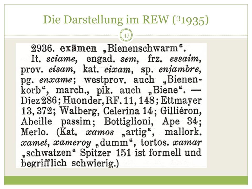 45 Die Darstellung im REW ( 3 1935)