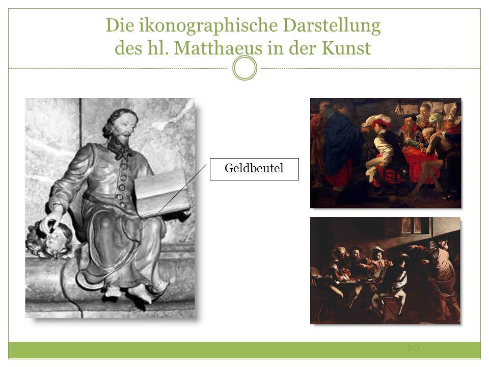 60 Die ikonographische Darstellung des hl. Matthaeus in der Kunst Geldbeutel