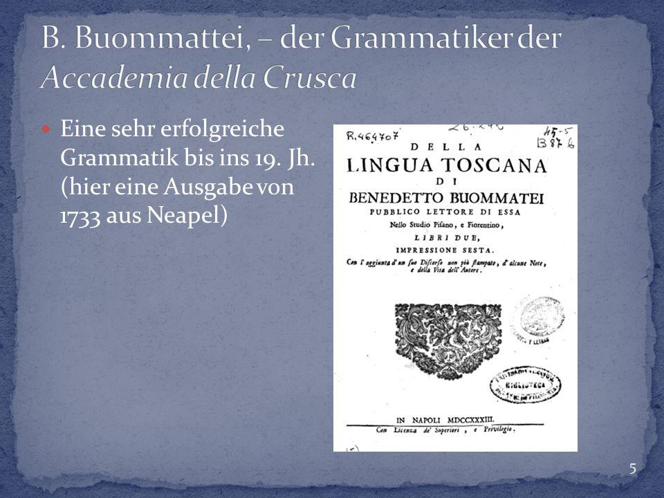 5 Eine sehr erfolgreiche Grammatik bis ins 19. Jh. (hier eine Ausgabe von 1733 aus Neapel)