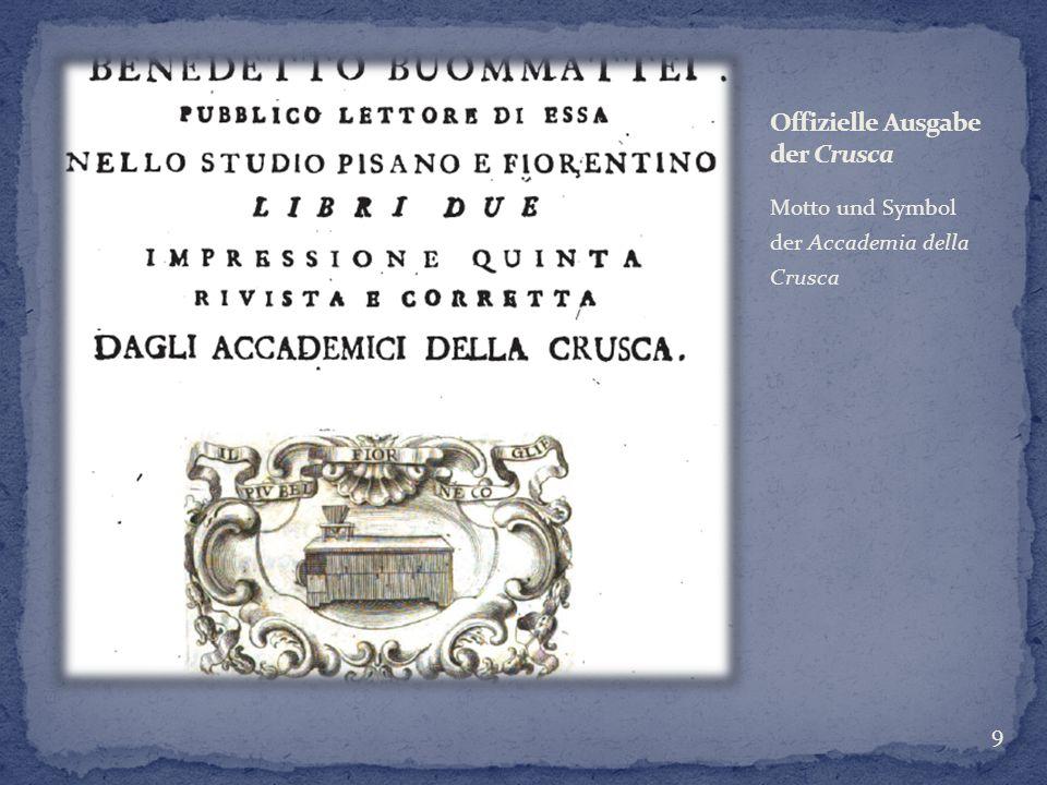 Motto und Symbol der Accademia della Crusca 9