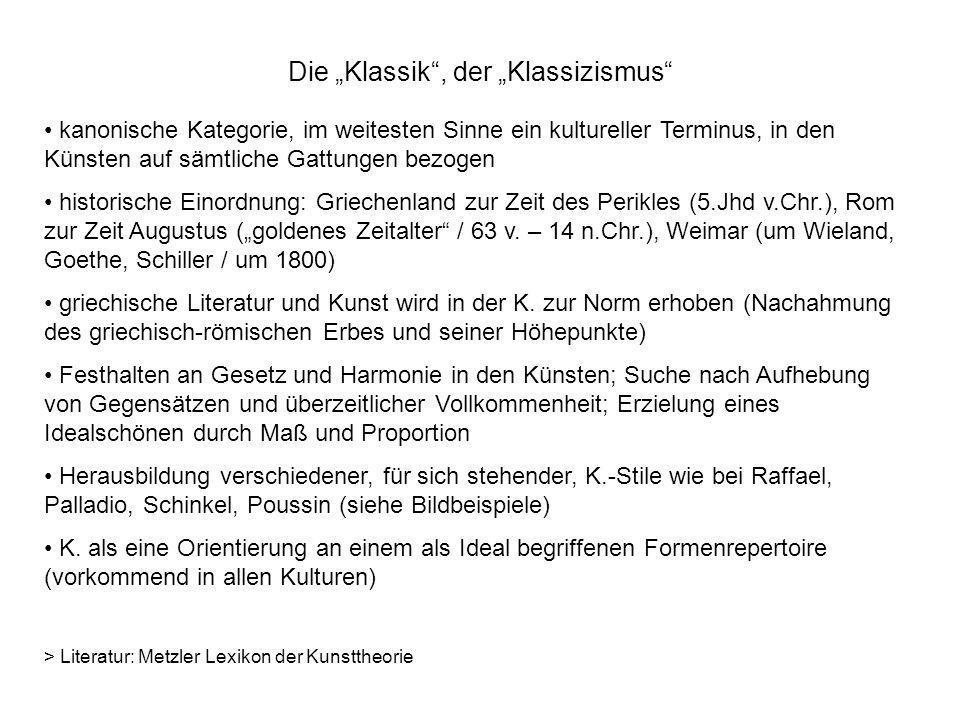 Die Klassik, der Klassizismus Antike K.