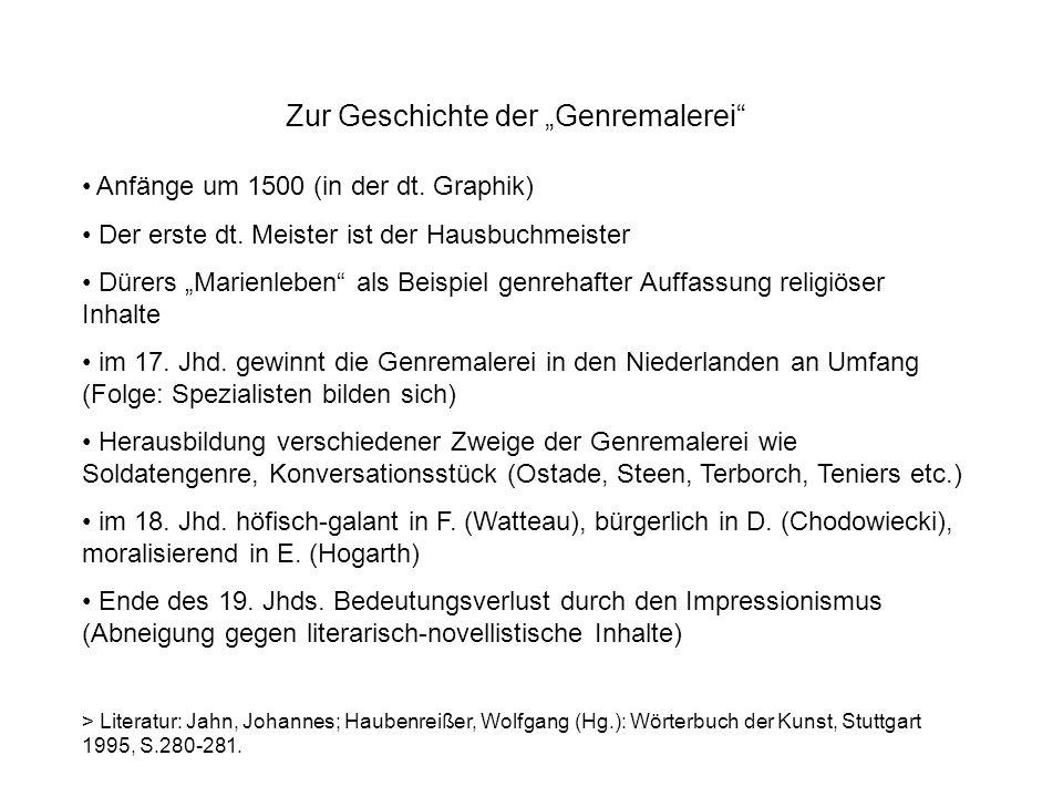 Zur Geschichte der Genremalerei Anfänge um 1500 (in der dt.