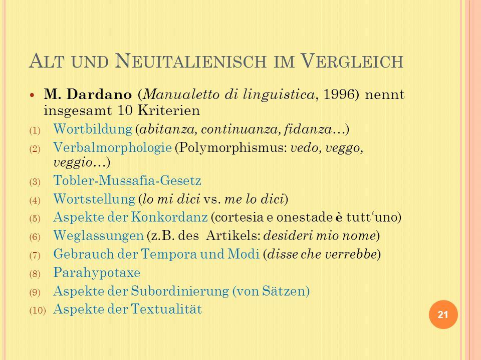 A LT UND N EUITALIENISCH IM V ERGLEICH M.