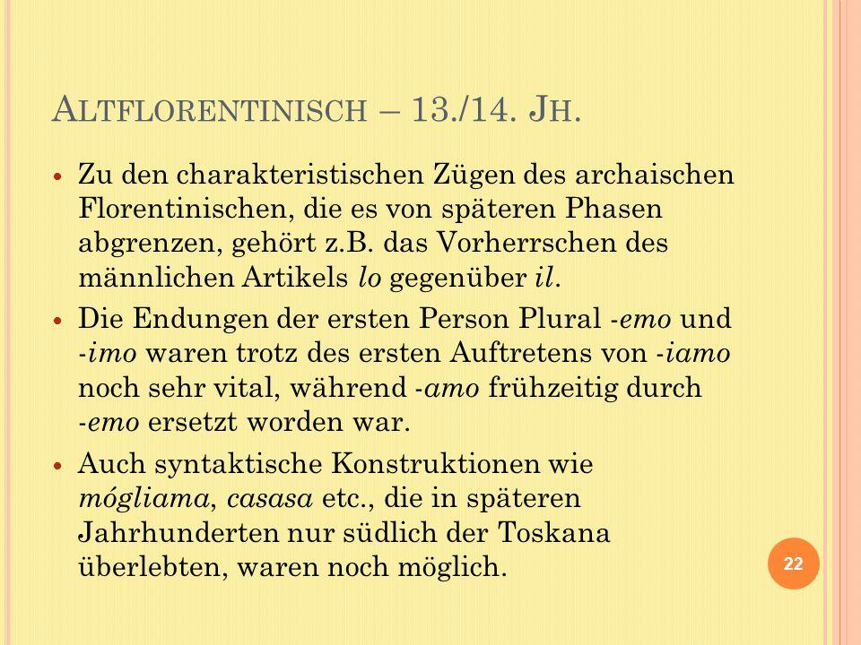 A LTFLORENTINISCH – 13./14. J H.