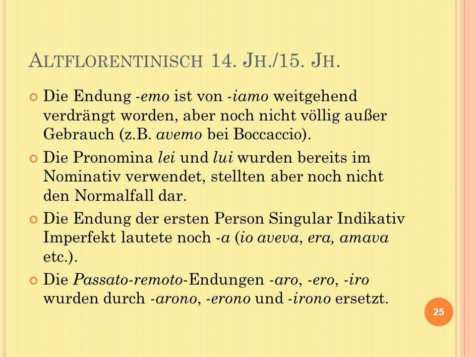 A LTFLORENTINISCH 14. J H./15. J H.