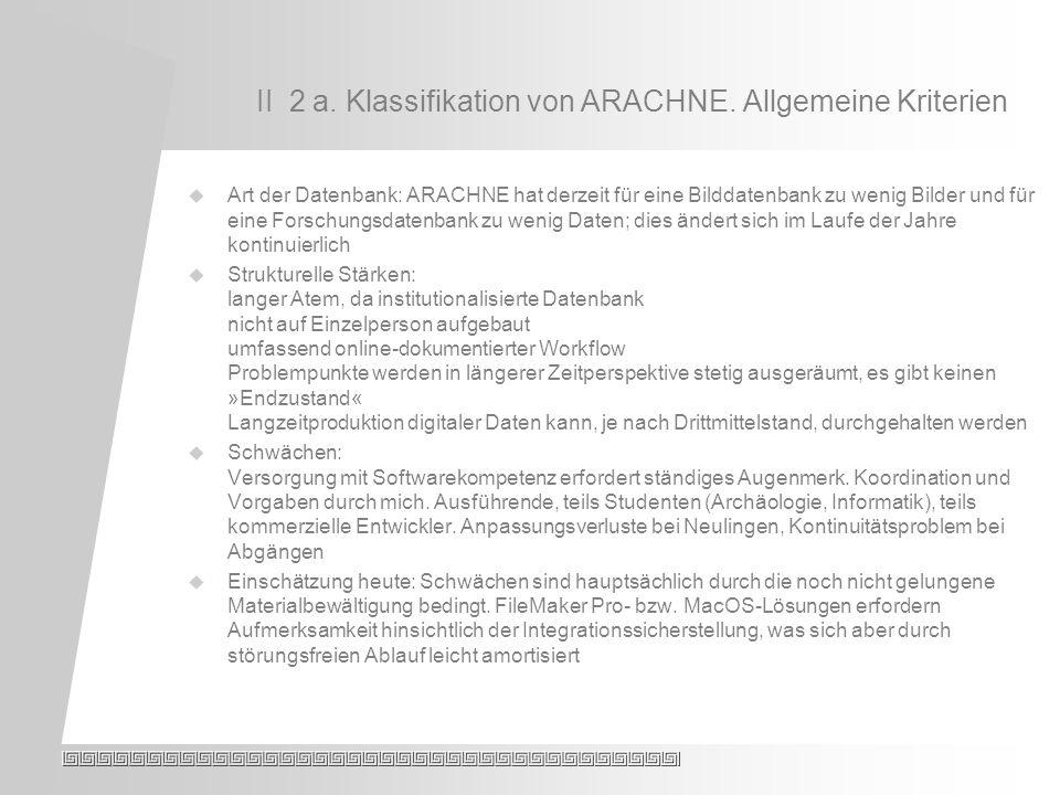 II 2 a. Klassifikation von ARACHNE.