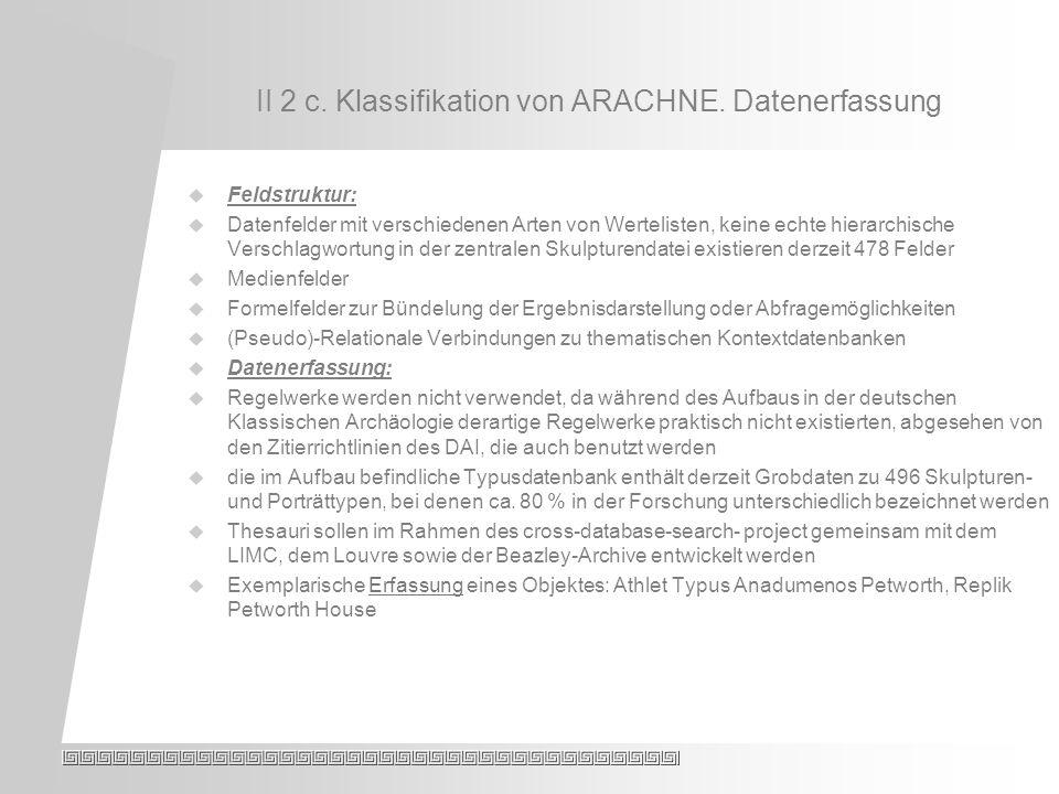 II 2 c. Klassifikation von ARACHNE.