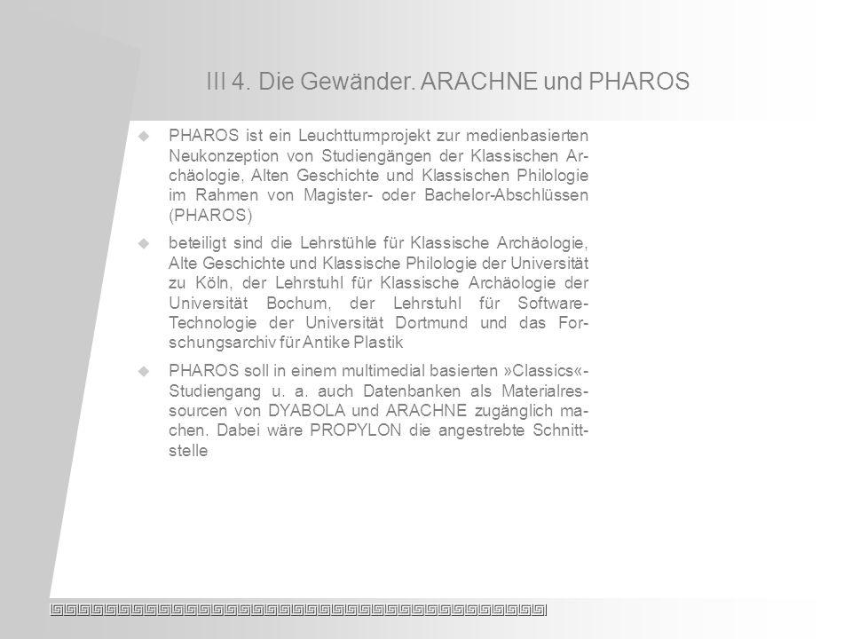 III 4. Die Gewänder.