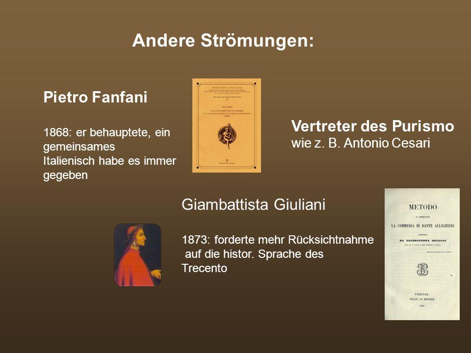 Manzoni und seine Kollegen veröffentlichen laufend neue Berichte und Abhandlungen über die zeitgenöss. Spache 1868: Ernennung eines Ausschusses zur Zu