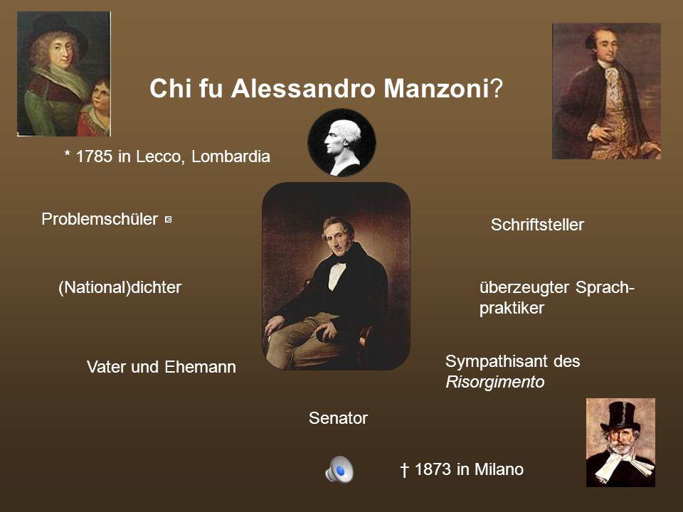 Chi fu Alessandro Manzoni.