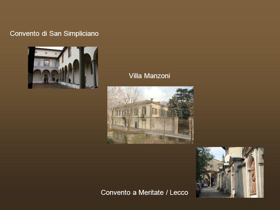 Convento di San Simpliciano Villa Manzoni Convento a Meritate / Lecco