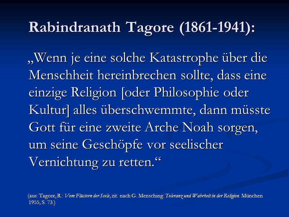 Rabindranath Tagore (1861-1941): Rabindranath Tagore (1861-1941): Wenn je eine solche Katastrophe über die Menschheit hereinbrechen sollte, dass eine