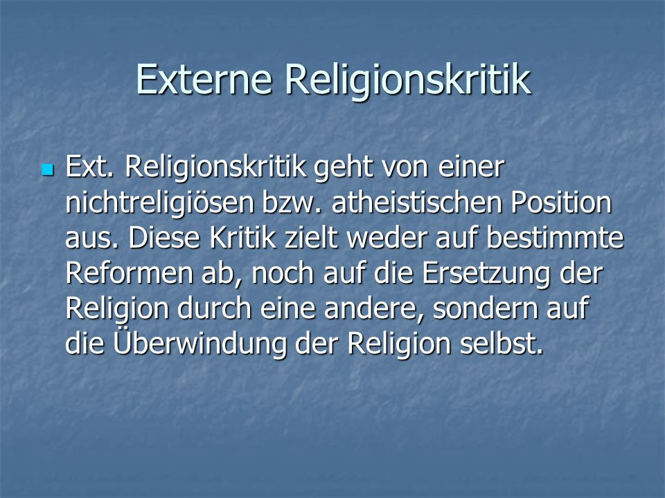 Karl Marx Erwiderung: Keine direkte Religionskritik sondern Gesellschaftskritik.