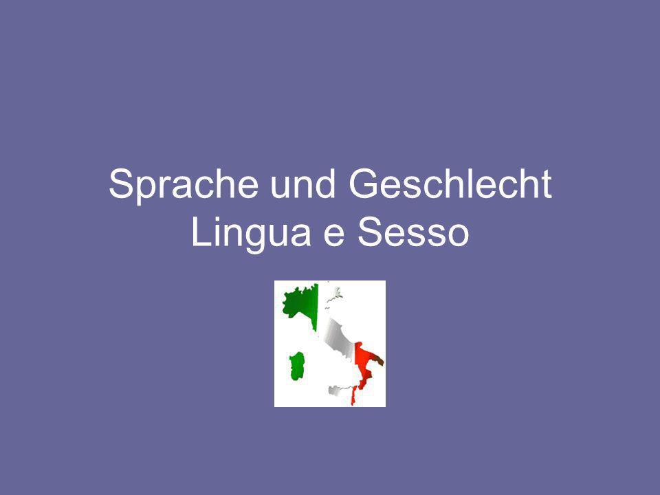 Sprache und Geschlecht Lingua e Sesso