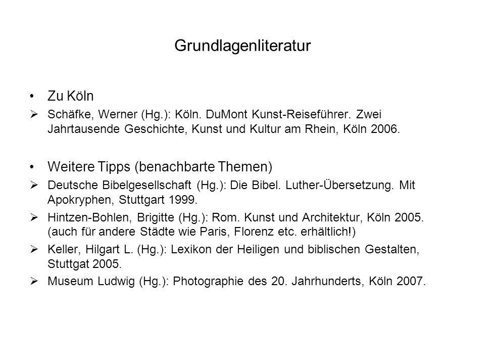 Grundlagenliteratur Zu Köln Schäfke, Werner (Hg.): Köln. DuMont Kunst-Reiseführer. Zwei Jahrtausende Geschichte, Kunst und Kultur am Rhein, Köln 2006.