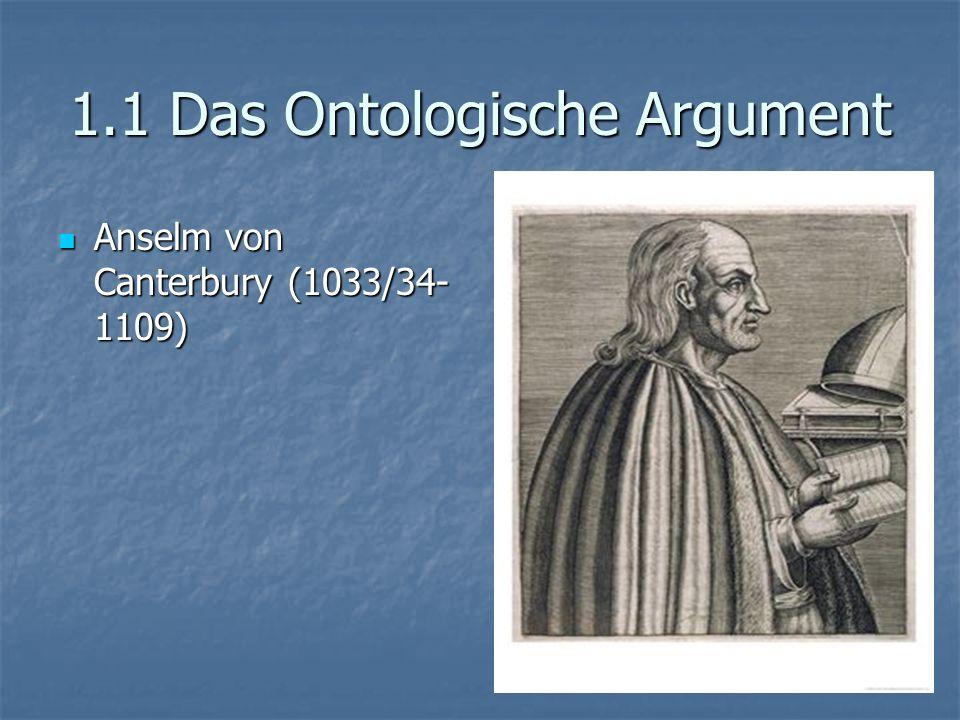 1.1 Das Ontologische Argument Prämisse 1: Gott ist etwas, worüber/ über dem hinaus Größeres nicht gedacht werden kann (id quo maius cogitari non potest =IQM) Prämisse 1: Gott ist etwas, worüber/ über dem hinaus Größeres nicht gedacht werden kann (id quo maius cogitari non potest =IQM)
